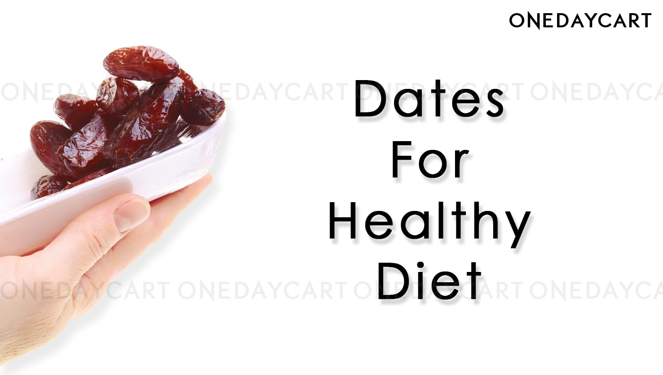 Dates for a healthy Diet