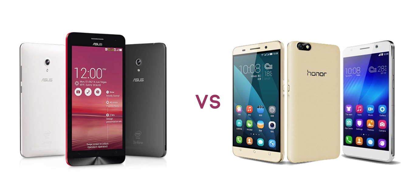 Asus ZenFone 6 and Huawei Honor 4X g