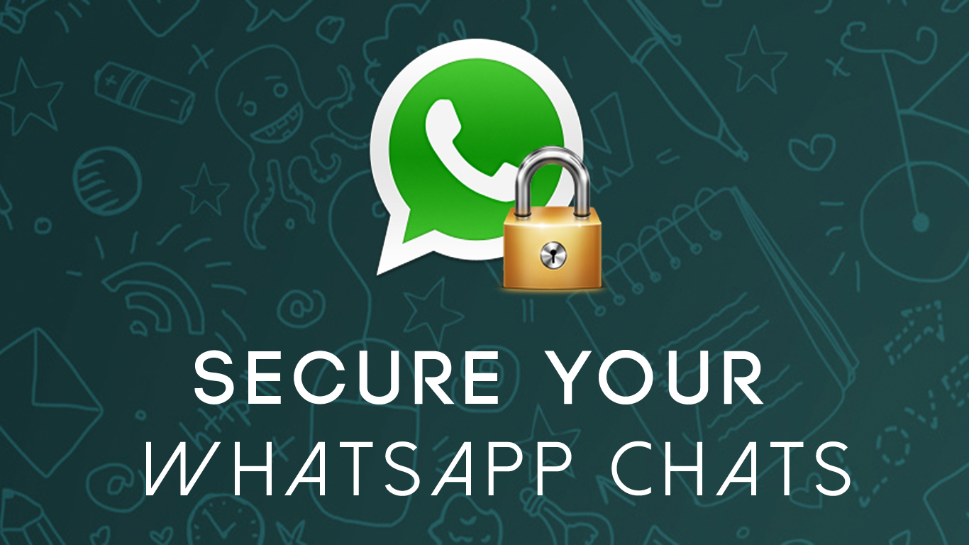 Secure your WhatsApp Chats
