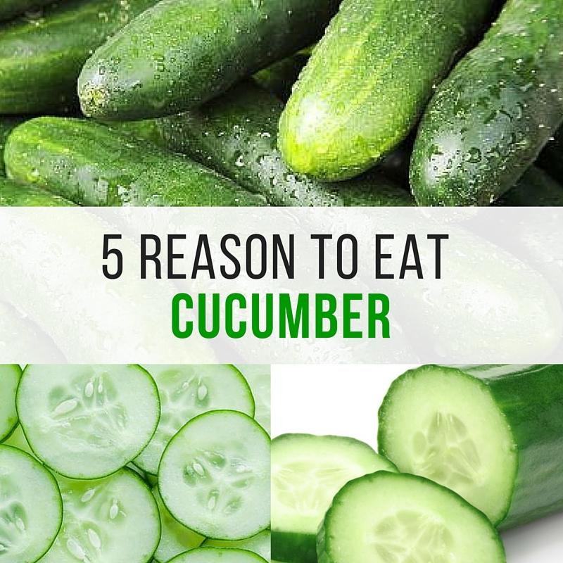 5 REASON TO EAT CUCUMBER