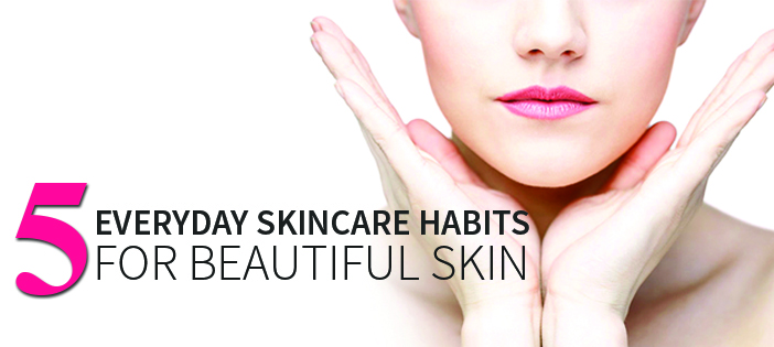 5-habits-for-skin