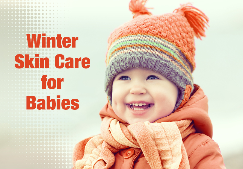 How to take care of Baby's skin during winter