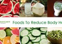 Foods To Reduce Body Heat